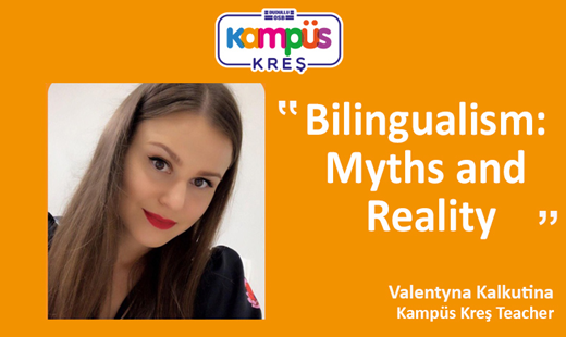 Bilingualism: Myths and Reality